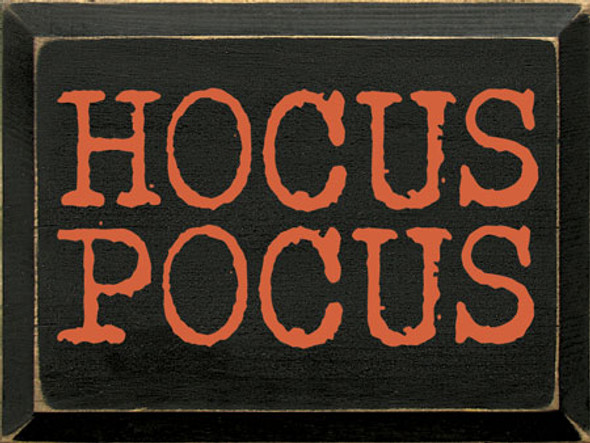 Hocus Pocus | Wood Wholesale Signs | Sawdust City Wood Signs