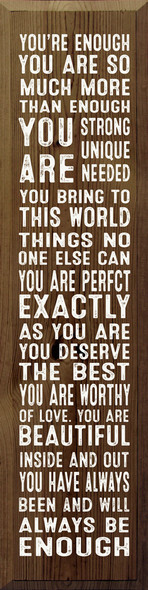 You're enough. You are so much more... | Inspirational Wood Sign | Sawdust City Wood Signs