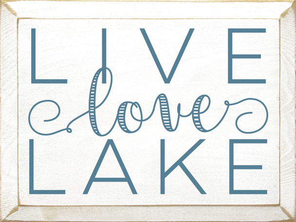 Love Love Lake - Wooden Sign shown in Old Cottage White with Williamsburg Blue lettering