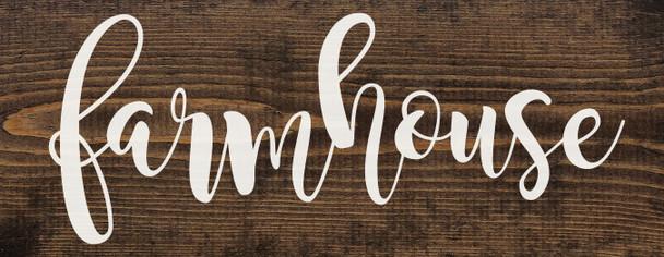 "7""x18"" Wood Sign - Farmhouse - Dark Walnut & White lettering"
