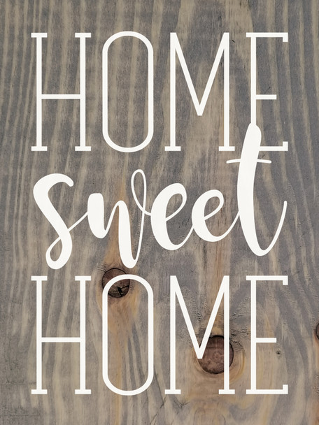 """9""""x12"""" Wood Sign - Home Sweet Home - Weathered Gray & White lettering"""