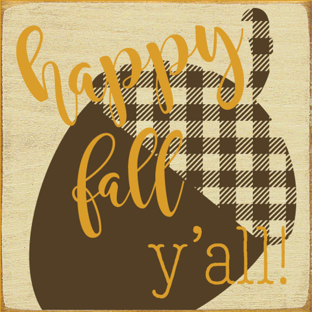 Cute Plaid Acorn Sign | Happy Fall Y'all | In Old Cream with Brown & Mustard