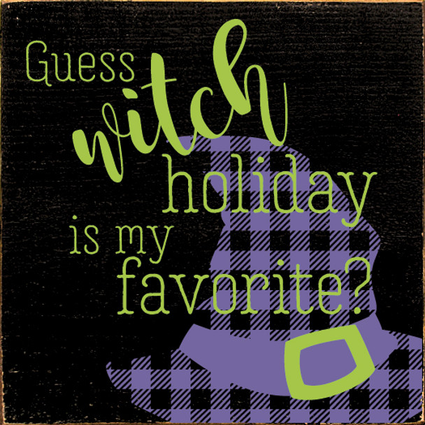 Cute Plaid Halloween Sign   Guess WITCH Holiday Is My Favorite?   In Old Black with Apple Green & Purple