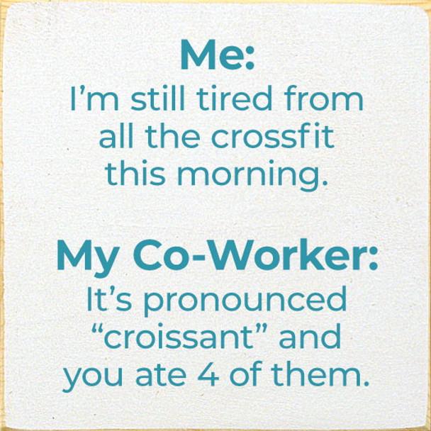 Crossfit vs. Croissant Wood Sign | Funny Wood Sign With Saying | Sawdust City Wholesale Signs