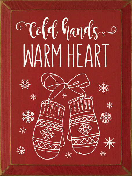 Cold Hands - Warm Heart | Wood Winter Sign | Sawdust City Wholesale