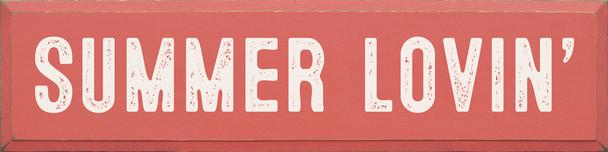 Summer Lovin' | Wholesale Wood Décor Sign | Sawdust City Wholesale Signs