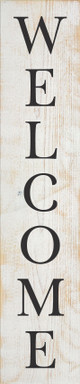"""10""""x48"""" Wood Sign - Welcome (vertical) - Sanded White & Black lettering"""