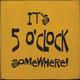 It's 5 O'clock Somewhere (Tile)