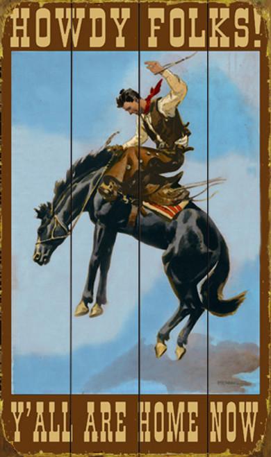 Howdy Folks Western Sign
