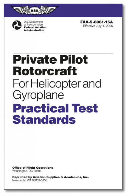 Practical Test Standards: Private Pilot Rotorcraft (Helicopter and Gyroplane)