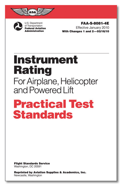 Practical Test Standards: Instrument Rating (Airplane, Helicopter & Powered Lift) - ASA-8081-4E
