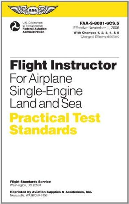 Practical Test Standards: CFI - Single-Engine - ASA-8081-6DS