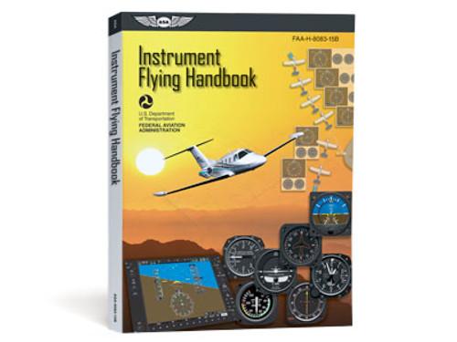 Instrument Flying Handbook - ASA-8083-15B