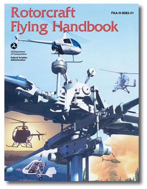 Rotorcraft Flying Handbook - ASA-8083-21A