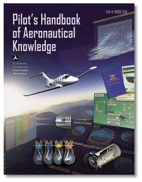 Pilot's Handbook of Aeronautical Knowledge - ASA-8083-25A