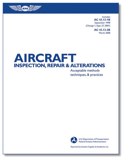 Aircraft Inspection, Repair & Alterations - ASA-AC43.13-1B2B