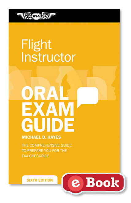 Oral Exam Guide: Certified Flight Instructor - ASA-OEG-CFI5