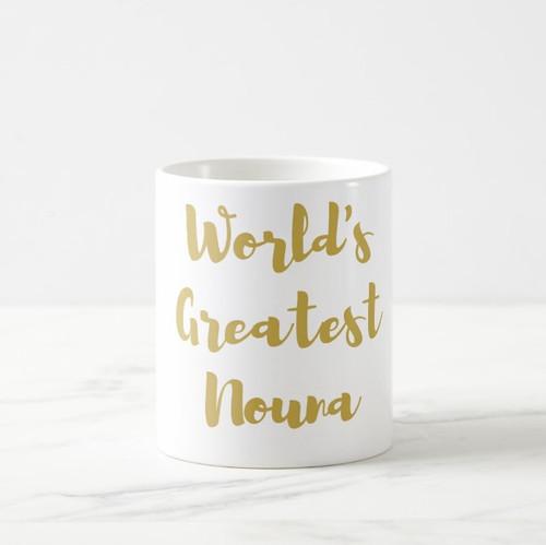 World's Greatest Nouna Coffee Mug in Gold or Silver