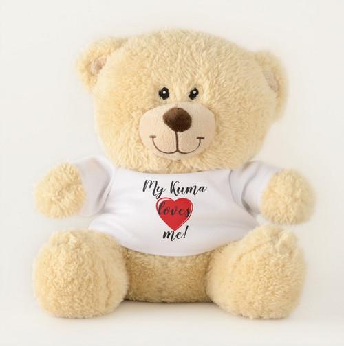 """""""My Kuma Loves Me"""" Teddy Bear"""