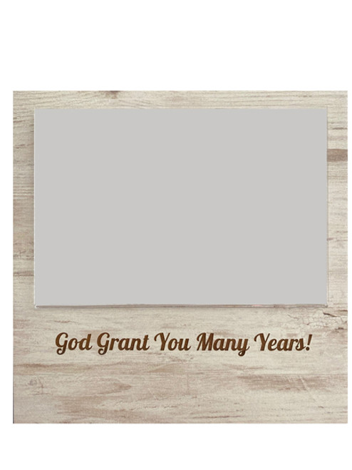 God Grant You Many Years Photo Frame