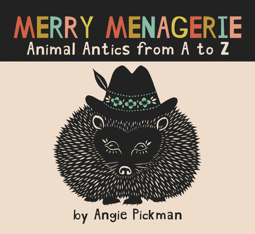 Merry Menagerie: Animal Antics from A to Z