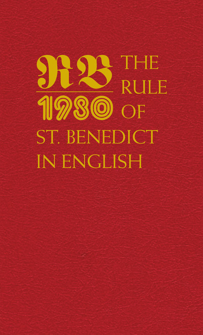 The Rule of St. Benedict - Hardcover