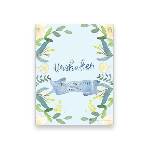Book - Opening Your Heart Young Adult Series Part 2: Unshaken