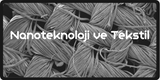 Nanoteknoloji ve Tekstil