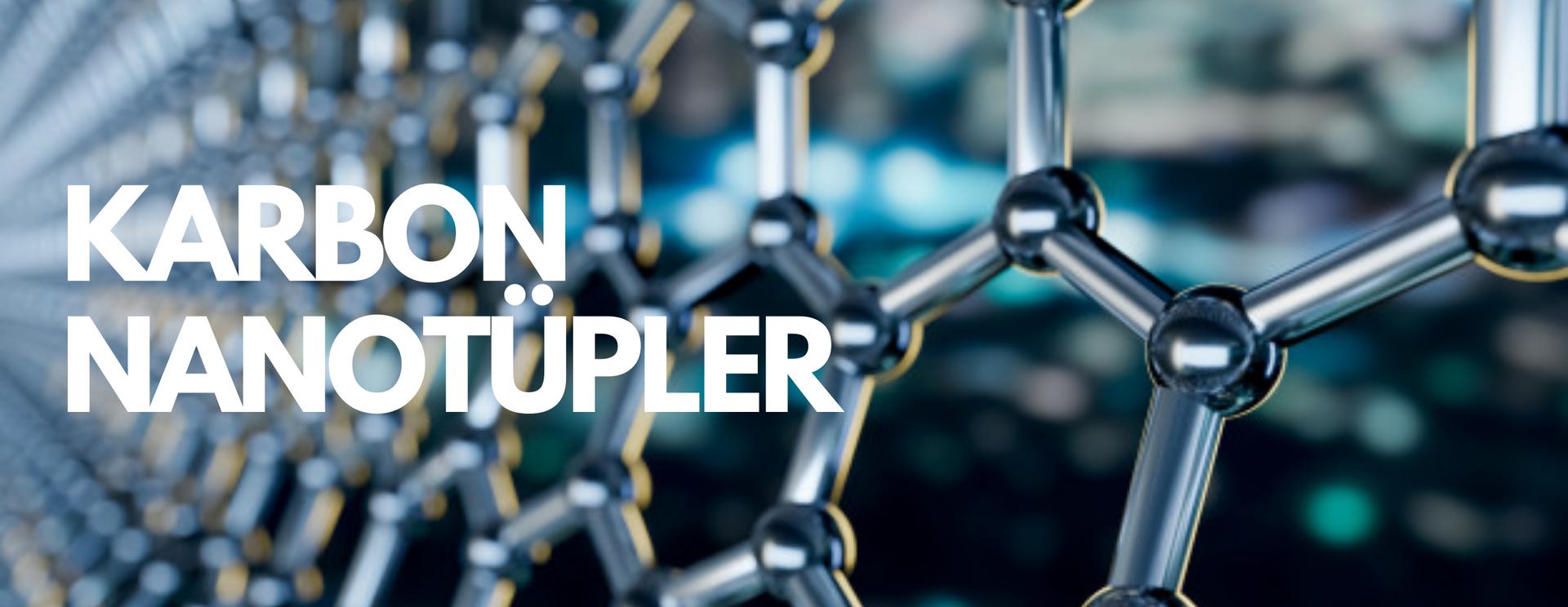 Nanografi Karbon Nanotüp Ürünleri