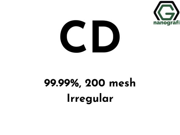 Cd(Kadmiyum) Mikron Toz, (Düzensiz), 200 Mesh, 99.99 %