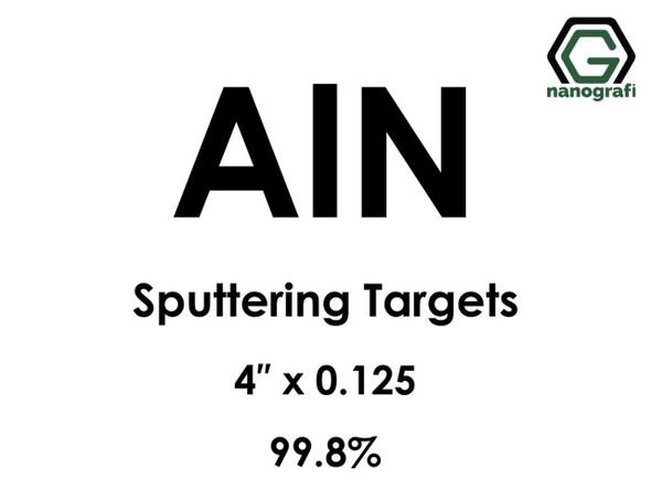 AlN Sputtering Target, Çap 4‰″ x 0.125‰″,99.9%