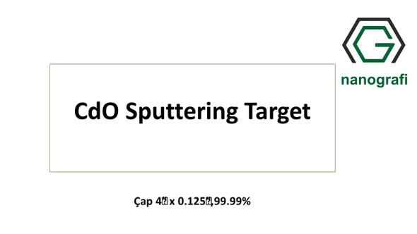 CdO Sputtering Target, Çap 4‰″ x 0.125‰″,99.99%