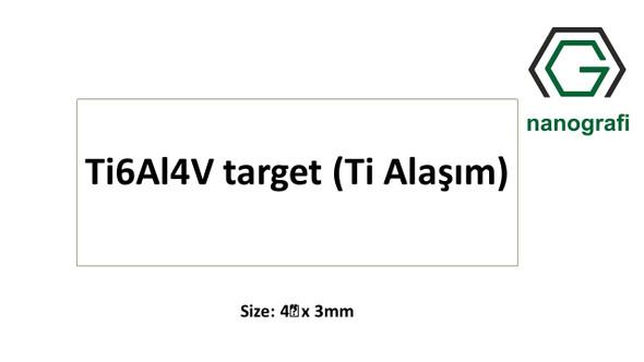 Ti6Al4V target (Ti Alaşım) Size: 4‰″ x 3mm