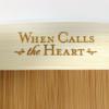 When Calls the Heart logo on cutting board