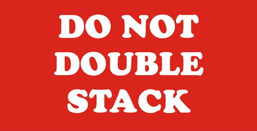 """2 x 4"""" Shipping Labels - """"Do Not Double Stack"""""""