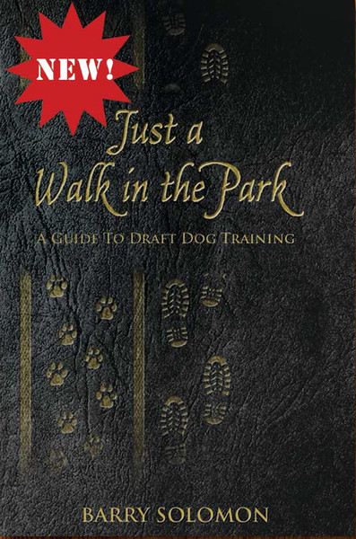 Just a Walk in the Park: A Guide to Draft Dog Training