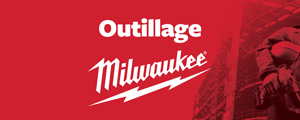 Outillage Milwaukee