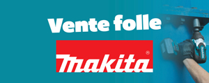 Vente folle Makita