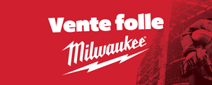 Vente folle Milwaukee