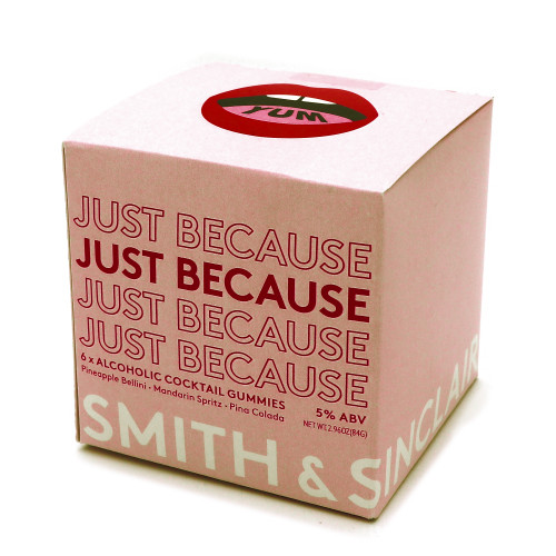 Smith & Sinclair Just Because Gummies