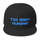 Too Many Humans Electric Blue Wool Blend Snapback