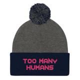 Too Many Humans Pink Pom Pom Knit Cap
