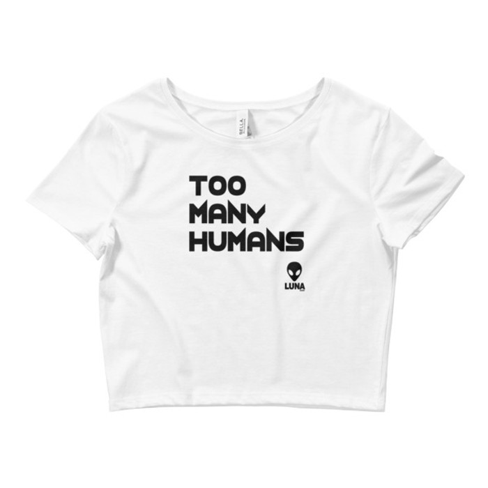 Women's Too Many Humans Crop Tee