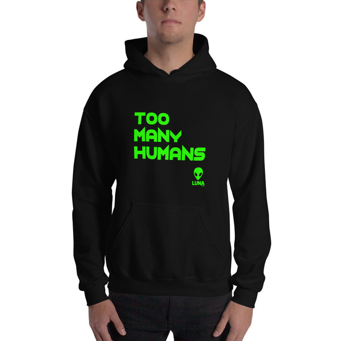 Green Too Many Humans Unisex Hoodie