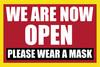 We are open - Please wear mask