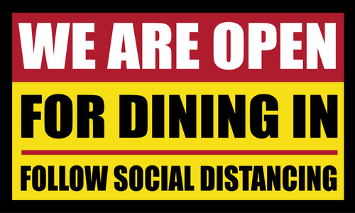 We are open for dining in - Follow Social Distancing