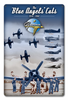 "GRUMMAN ""BLUE ANGELS' CATS"" METAL SIGN, Measures 12 x 18 inches sign."