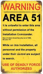 """Area 51"" Metal Sign. Measures 8"" X 14"""