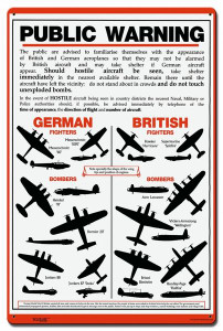 "Battle of Britain ""Public Warning"" Aircraft I.D. Metal Sign. MEASURES 16""  X  24""."