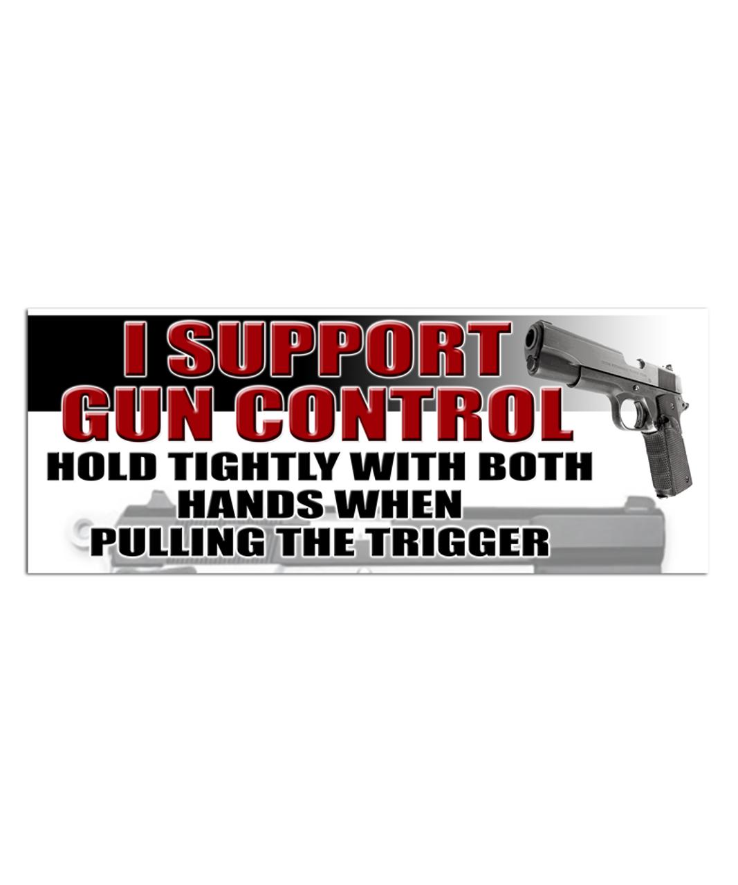 Gun Control Bumper Bumper Sticker by rightwingstuff |Gun Bumper Stickers